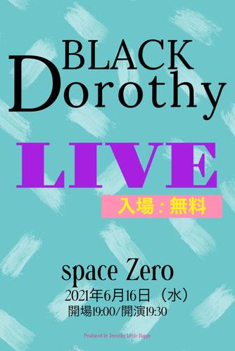 Dorothy Little Happy 2021 〜BLACK DOROTHY 〜