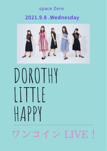 Dorothy Little Happy 2021 〜ワンコインドロシー LIVE〜