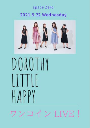 Dorothy Little Happy 2021 〜ワンコインドロシー LIVE Vol.2〜